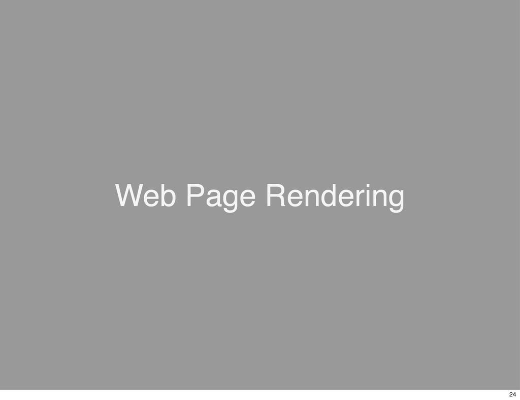 Web Page Rendering 24