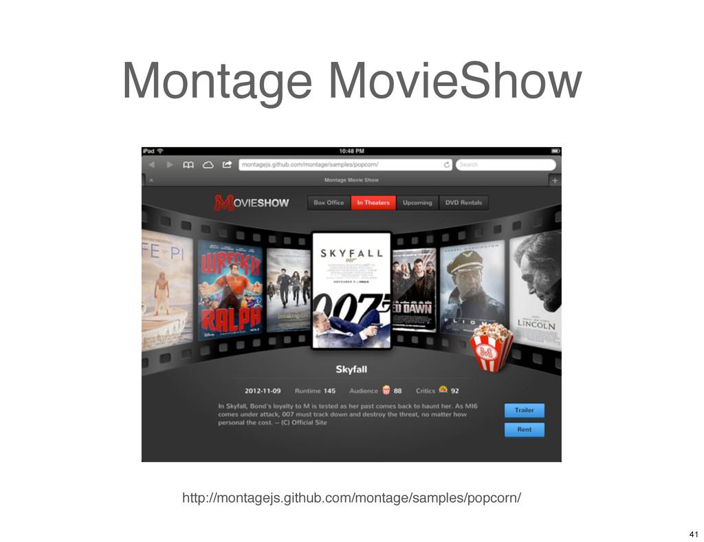 Montage MovieShow http://montagejs.github.com/m...