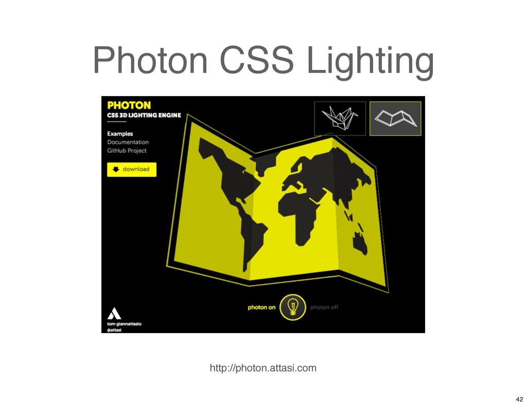Photon CSS Lighting http://photon.attasi.com 42