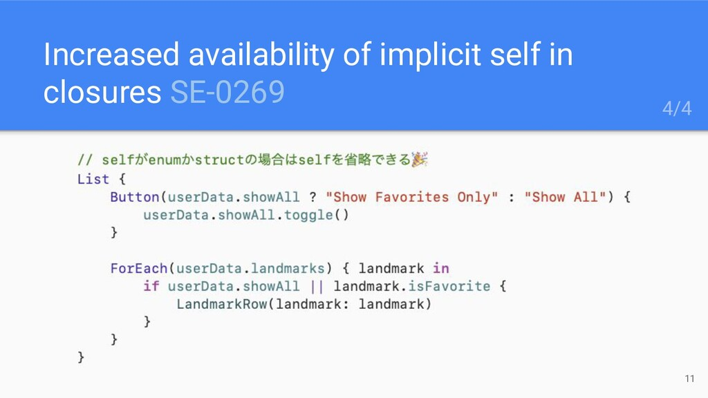 Increased availability of implicit self in clos...