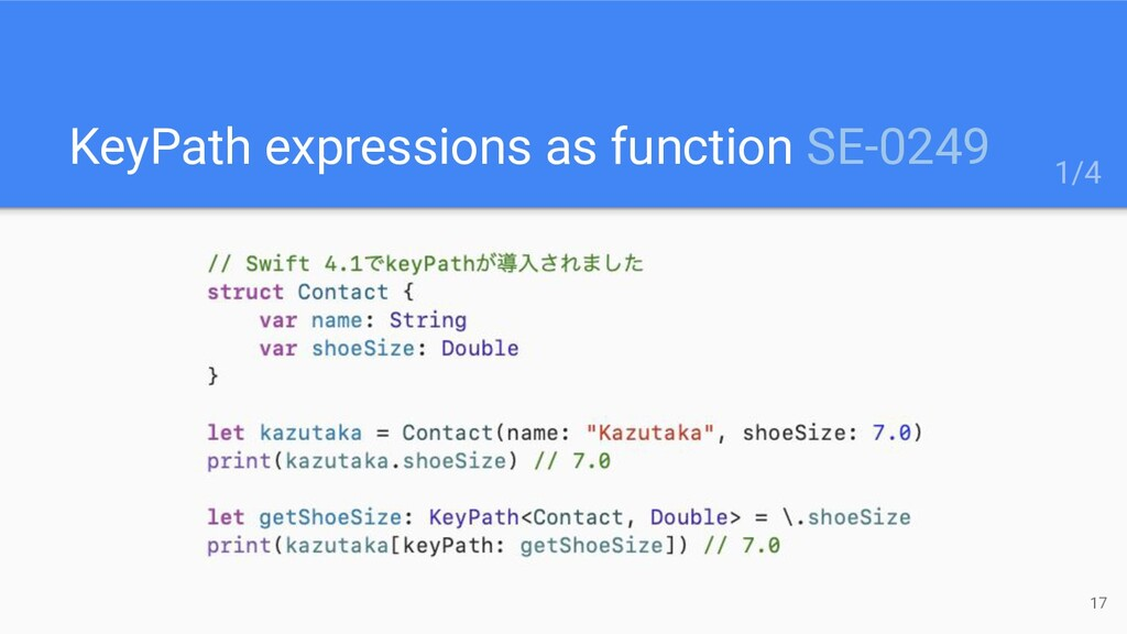 KeyPath expressions as function SE-0249 17 1/4