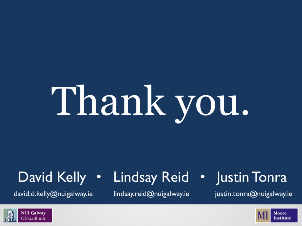 David Kelly david.d.kelly@nuigalway.ie Thank yo...
