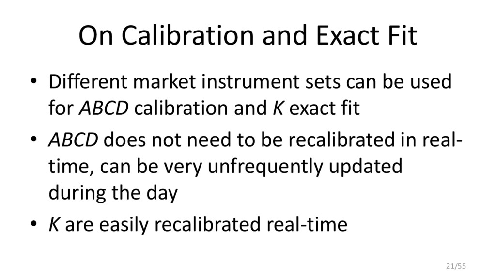 On Calibration and Exact Fit • Different market...