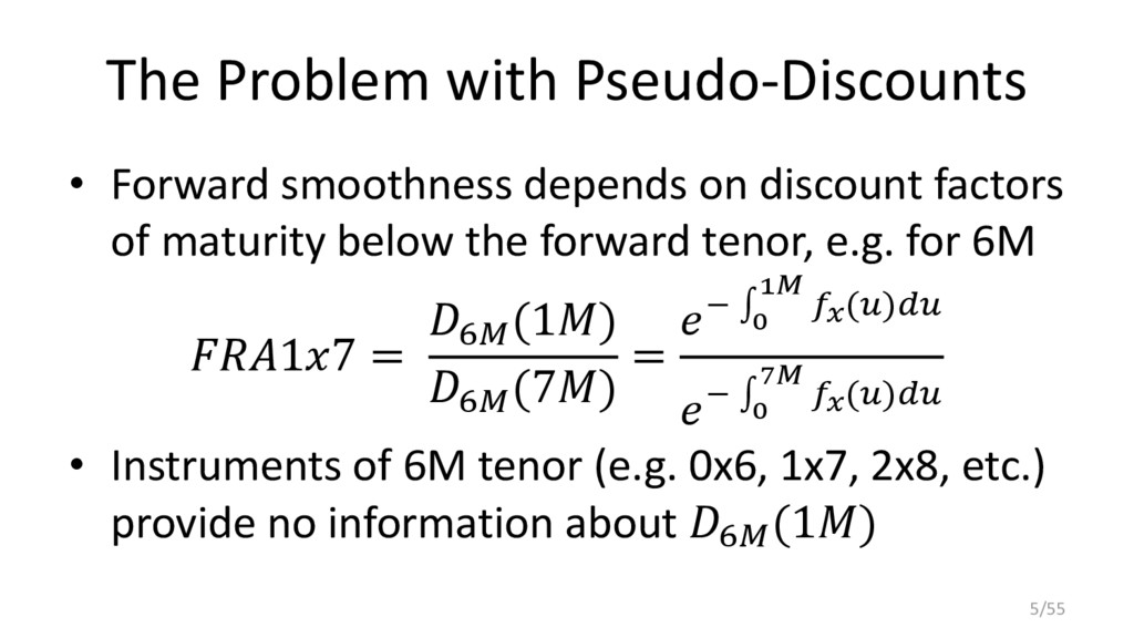 The Problem with Pseudo-Discounts • Forward smo...