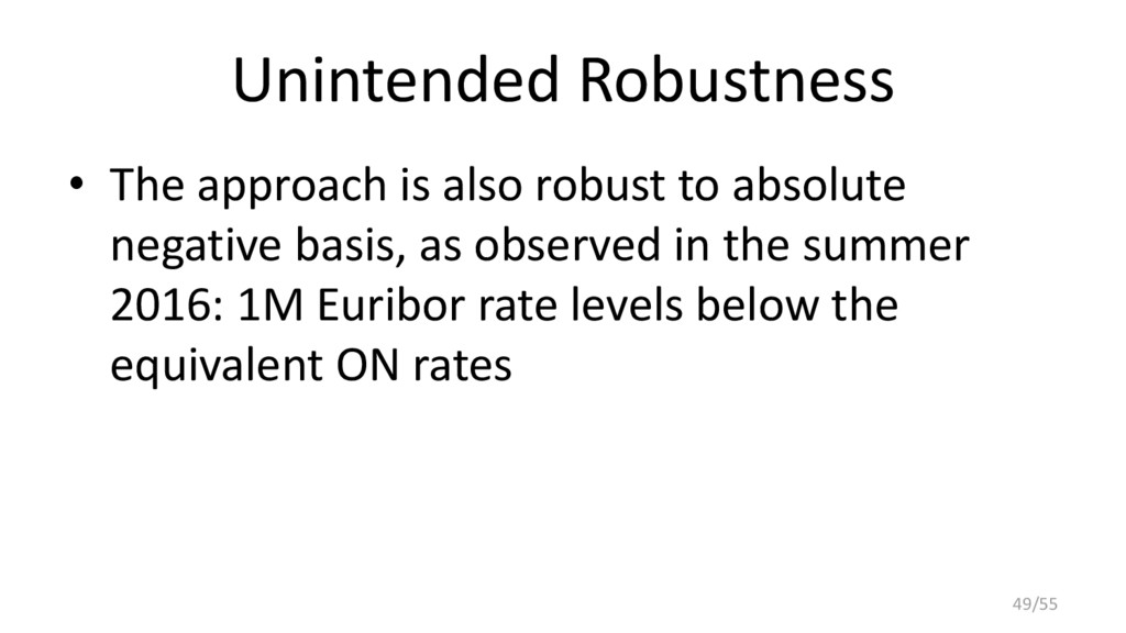Unintended Robustness • The approach is also ro...