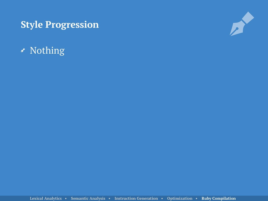 Nothing Style Progression Lexical Analytics • S...