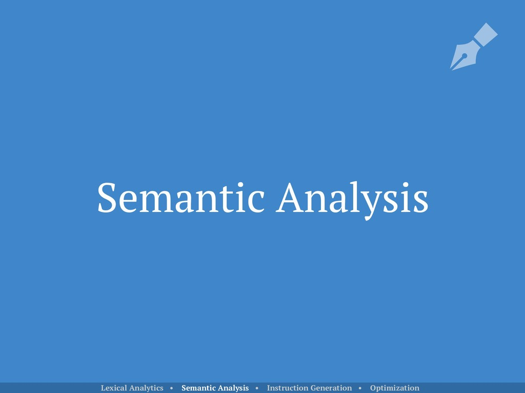 Semantic Analysis Lexical Analytics • Semantic ...