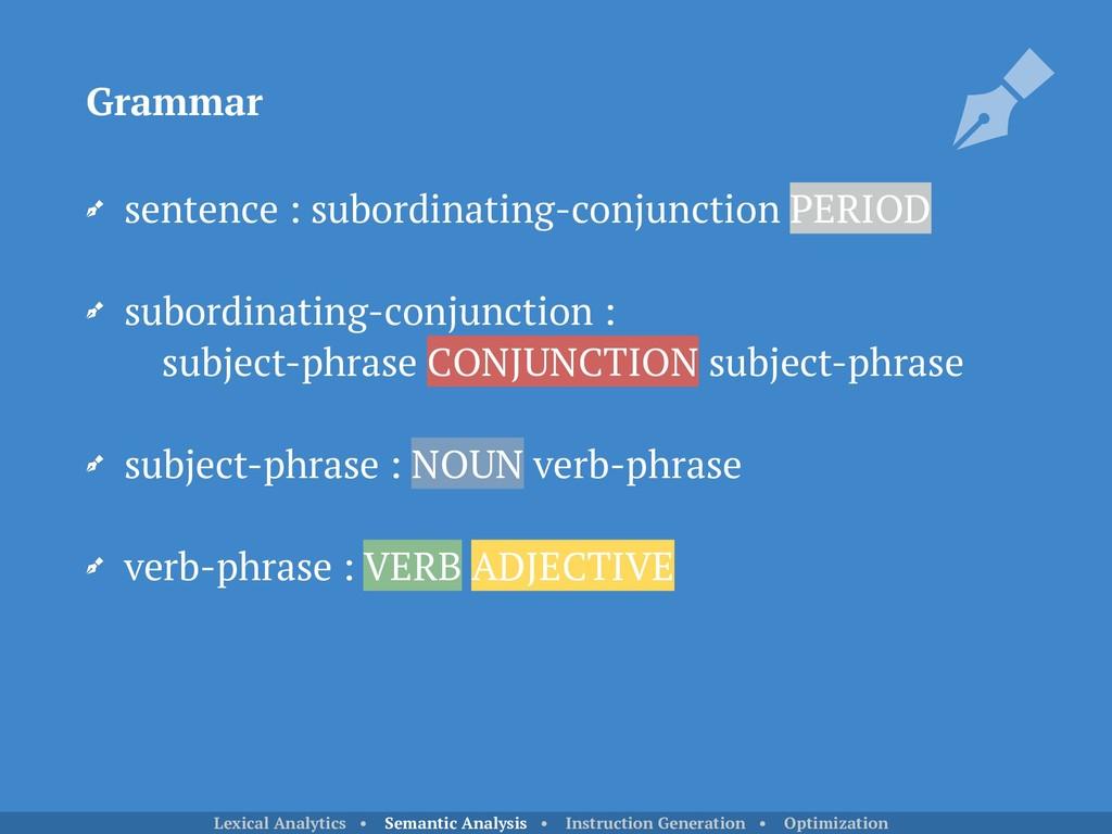 sentence : subordinating-conjunction PERIOD sub...