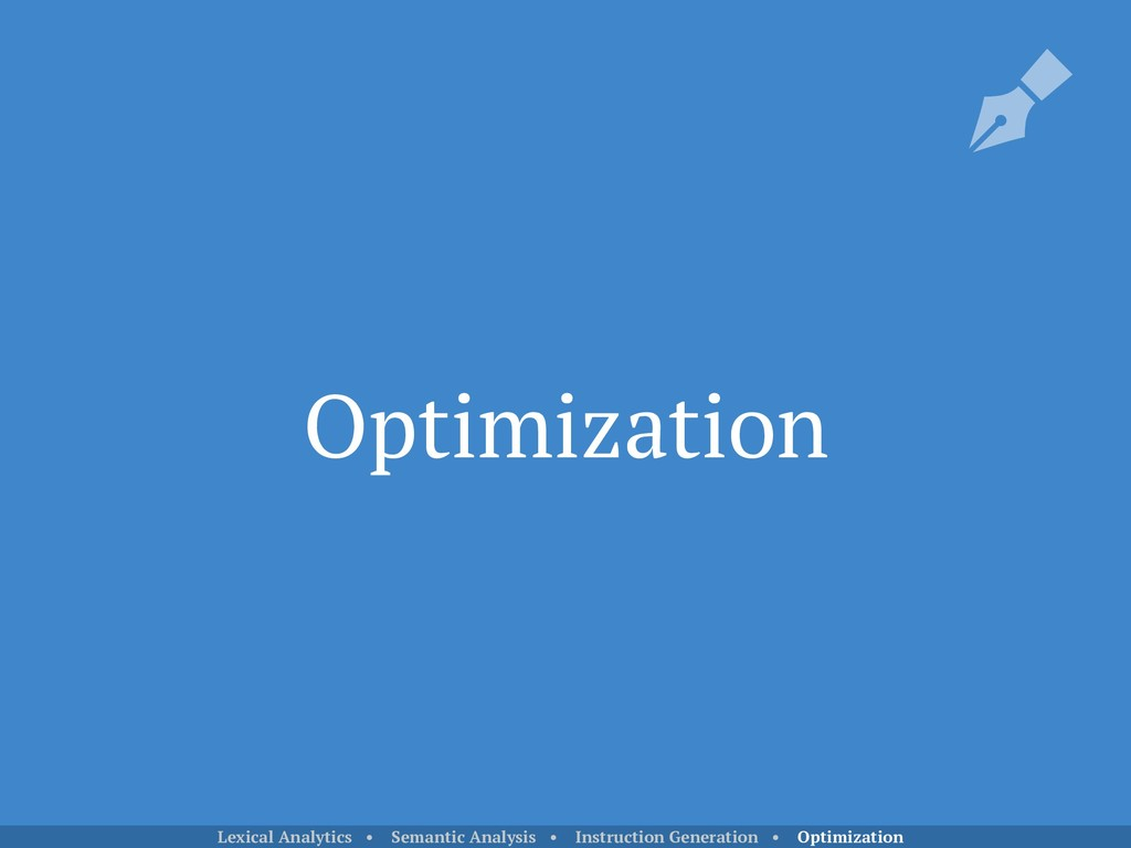 Optimization Lexical Analytics • Semantic Analy...