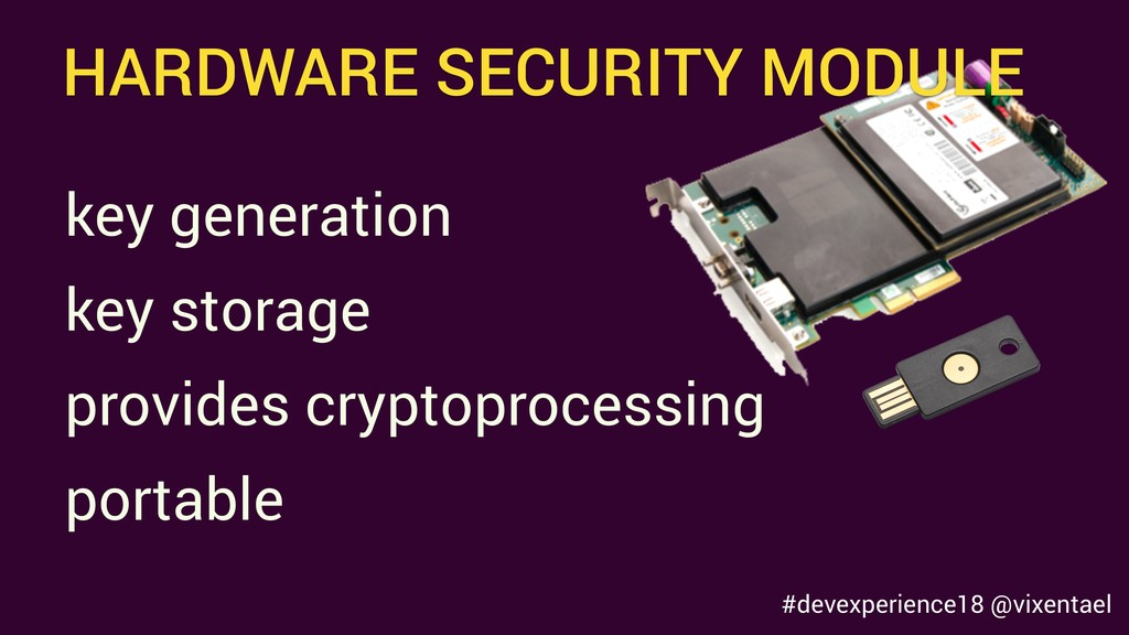 HARDWARE SECURITY MODULE key generation provide...