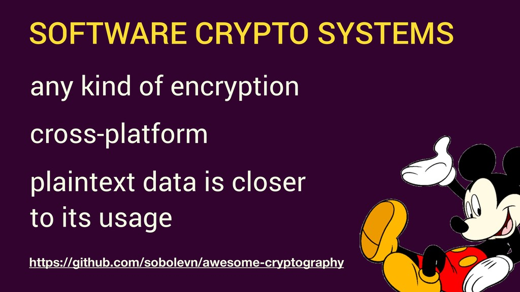 SOFTWARE CRYPTO SYSTEMS https://github.com/sobo...