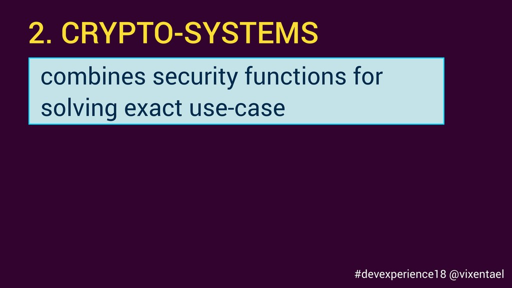 2. CRYPTO-SYSTEMS combines security functions f...