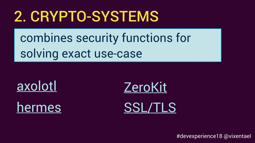 2. CRYPTO-SYSTEMS axolotl hermes combines secur...