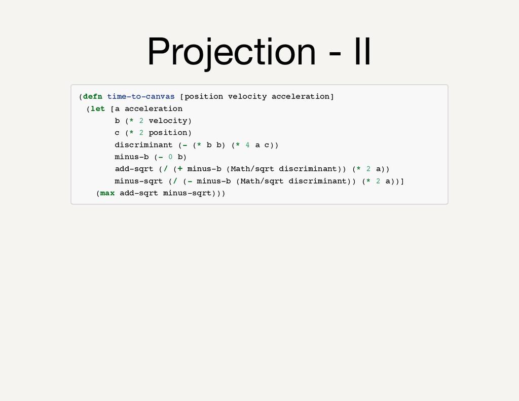 Projection - II ( d e f n t i m e - t o - c a n...