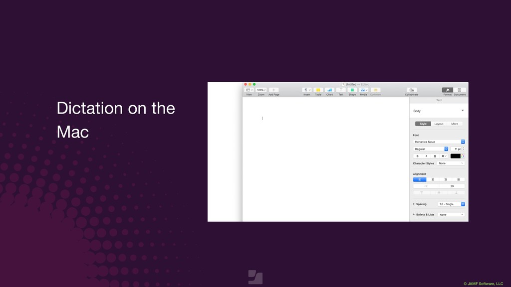 © JAMF Software, LLC Dictation on the Mac