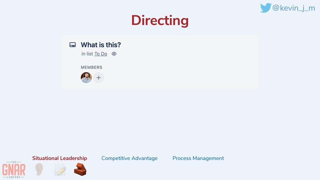 @kevin_j_m Directing Situational Leadership Com...