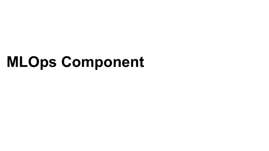 MLOps Component