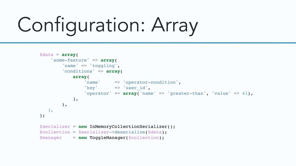 Configuration: Array $data = array( 'some-featu...