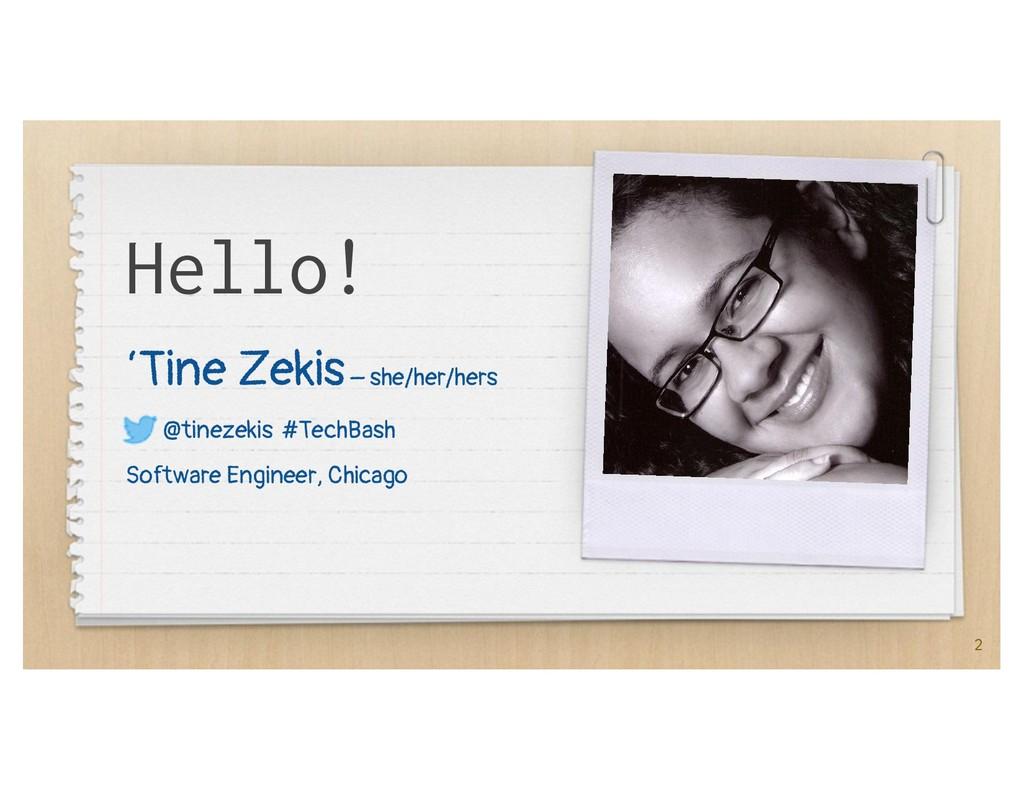 Hello! 'Tine Zekis– she/her/hers @tinezekis #Te...