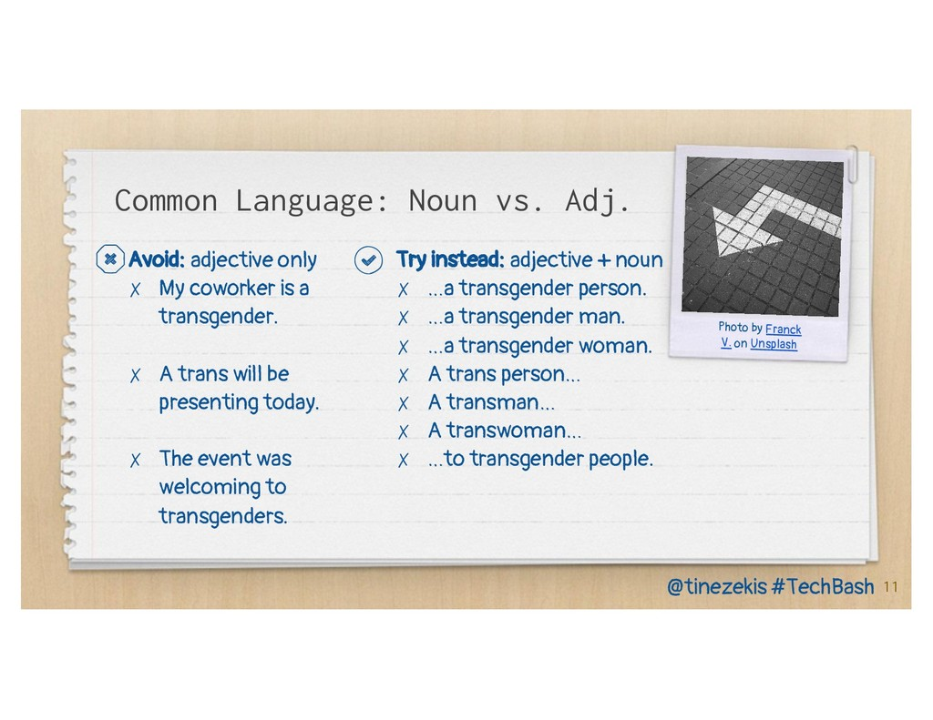Try instead: adjective + noun ✗ …a transgender ...