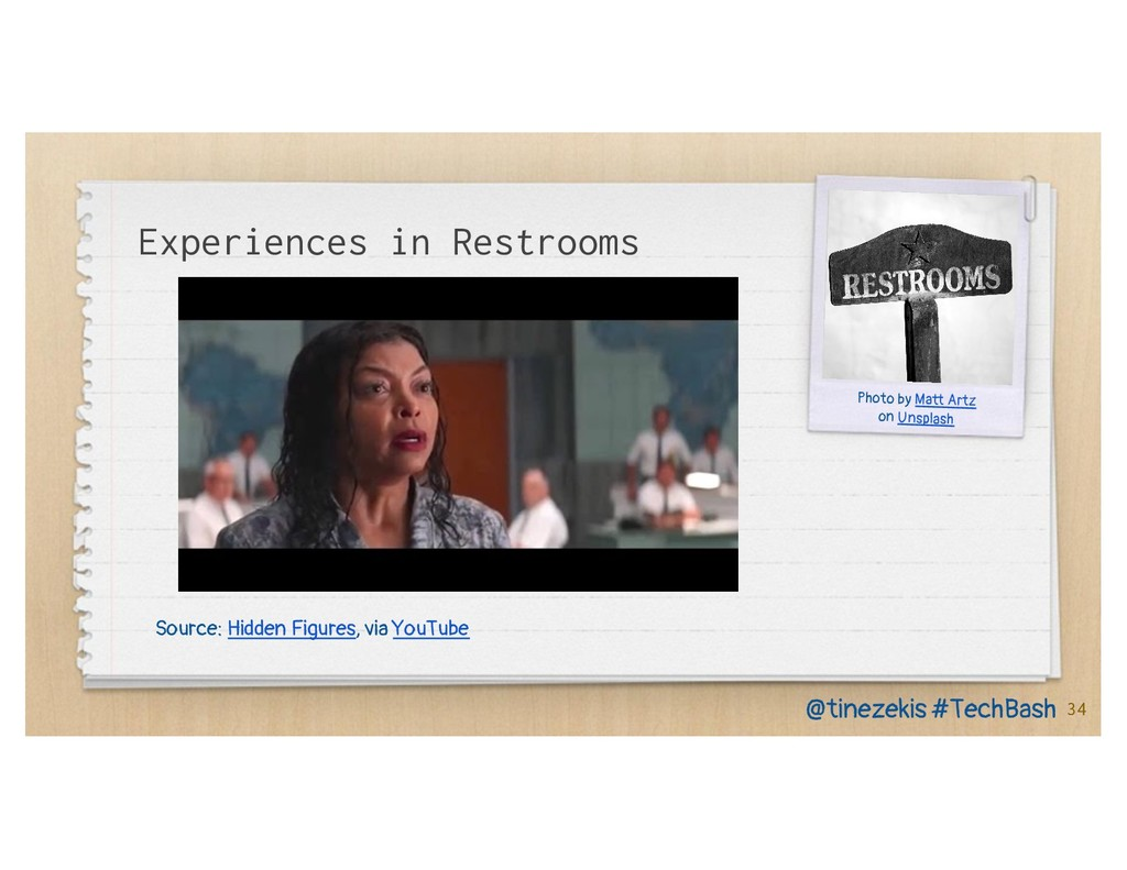 Experiences in Restrooms 34 @tinezekis #TechBas...