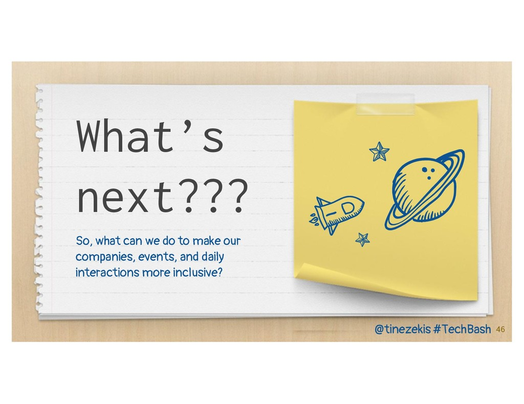 What's next??? So, what can we do to make our c...
