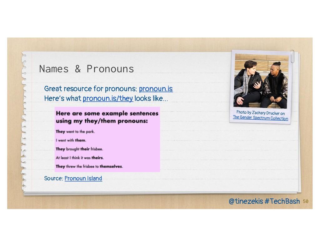 Names & Pronouns Great resource for pronouns: p...