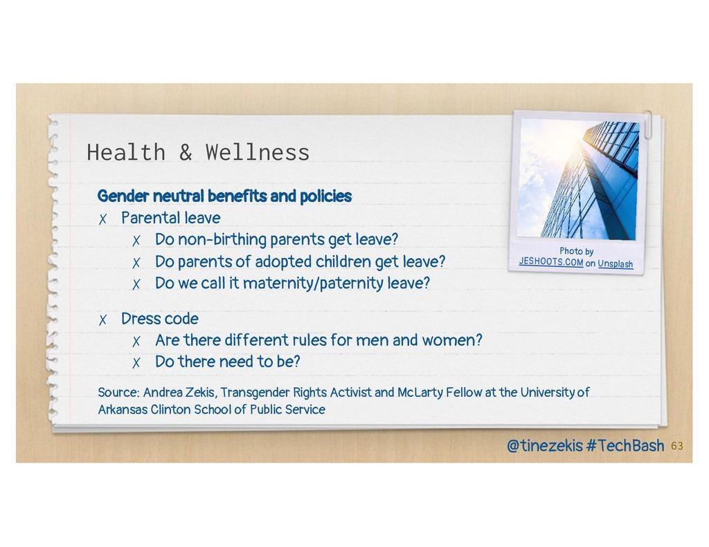 Health & Wellness Gender neutral benefits and p...