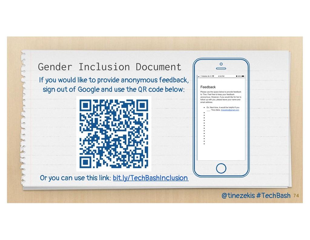 74 Gender Inclusion Document @tinezekis #TechBa...