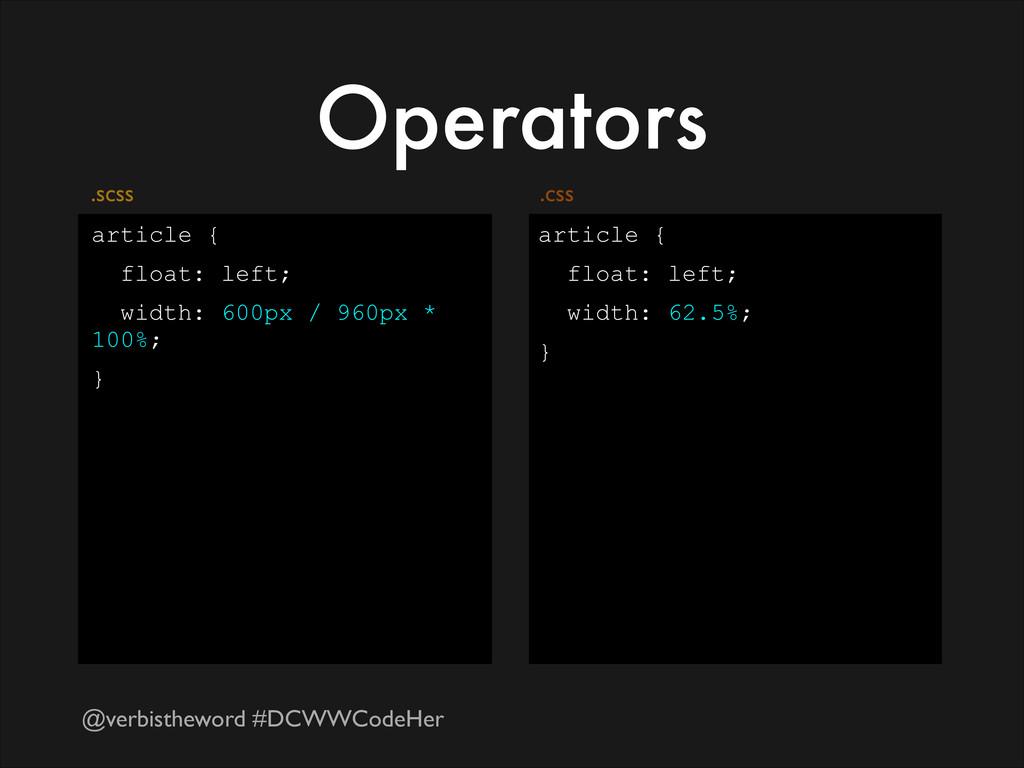 @verbistheword #DCWWCodeHer Operators article {...