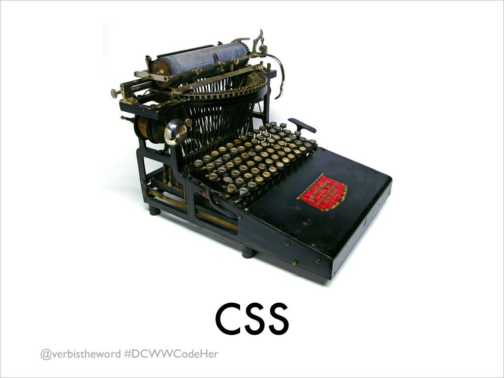 @verbistheword #DCWWCodeHer CSS