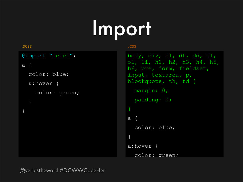 "@verbistheword #DCWWCodeHer Import @import ""res..."