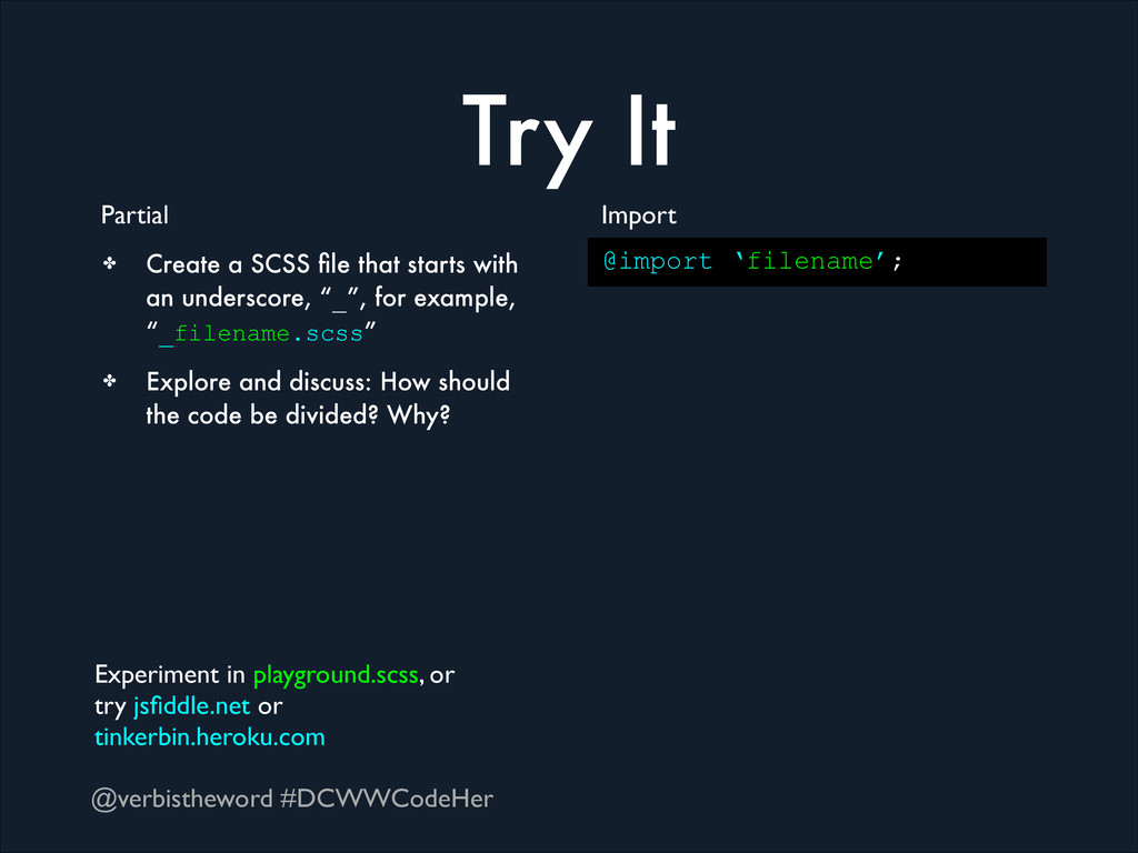 @verbistheword #DCWWCodeHer Try It Partial @imp...