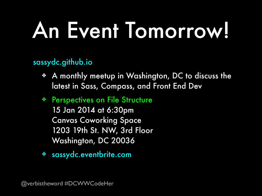 An Event Tomorrow! sassydc.github.io ✤ A monthl...
