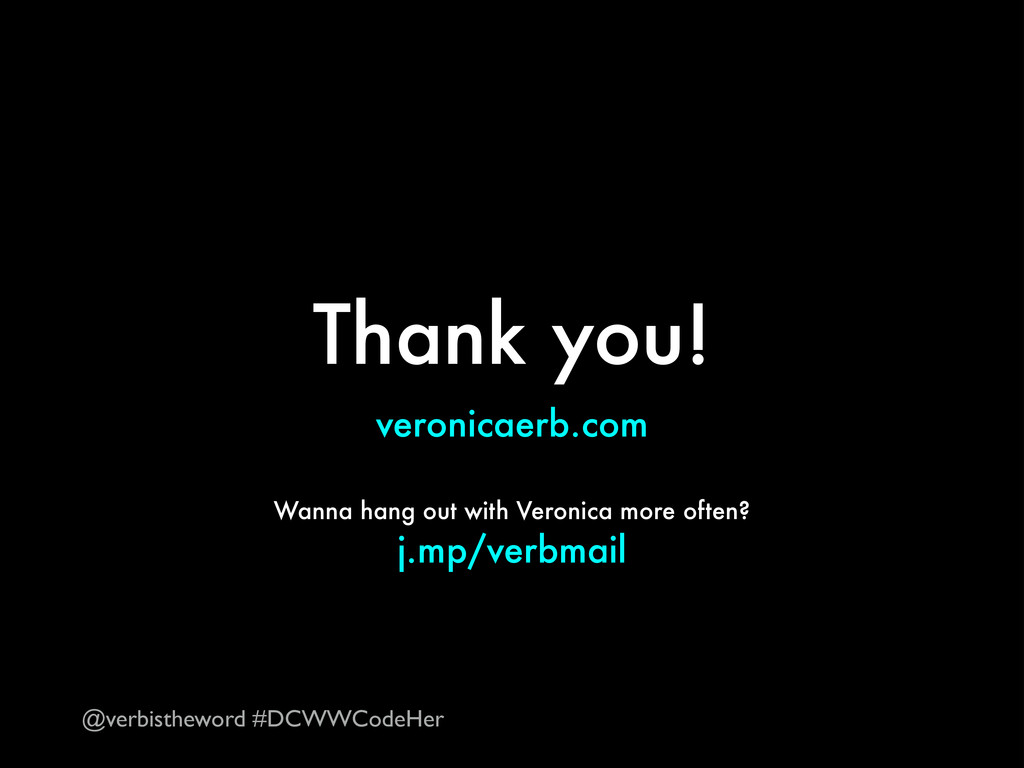 Thank you! veronicaerb.com ! Wanna hang out wit...