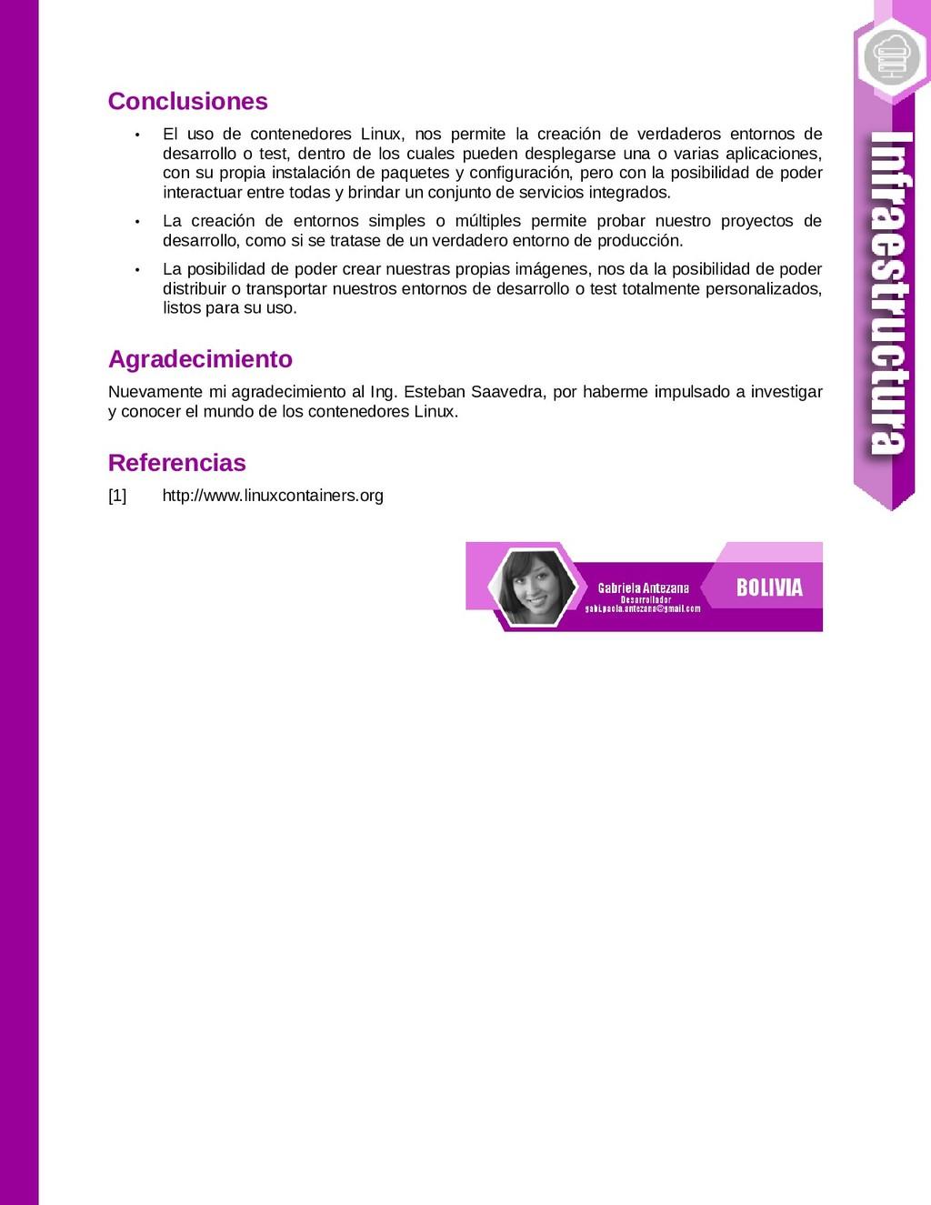 Conclusiones • El uso de contenedores Linux, no...