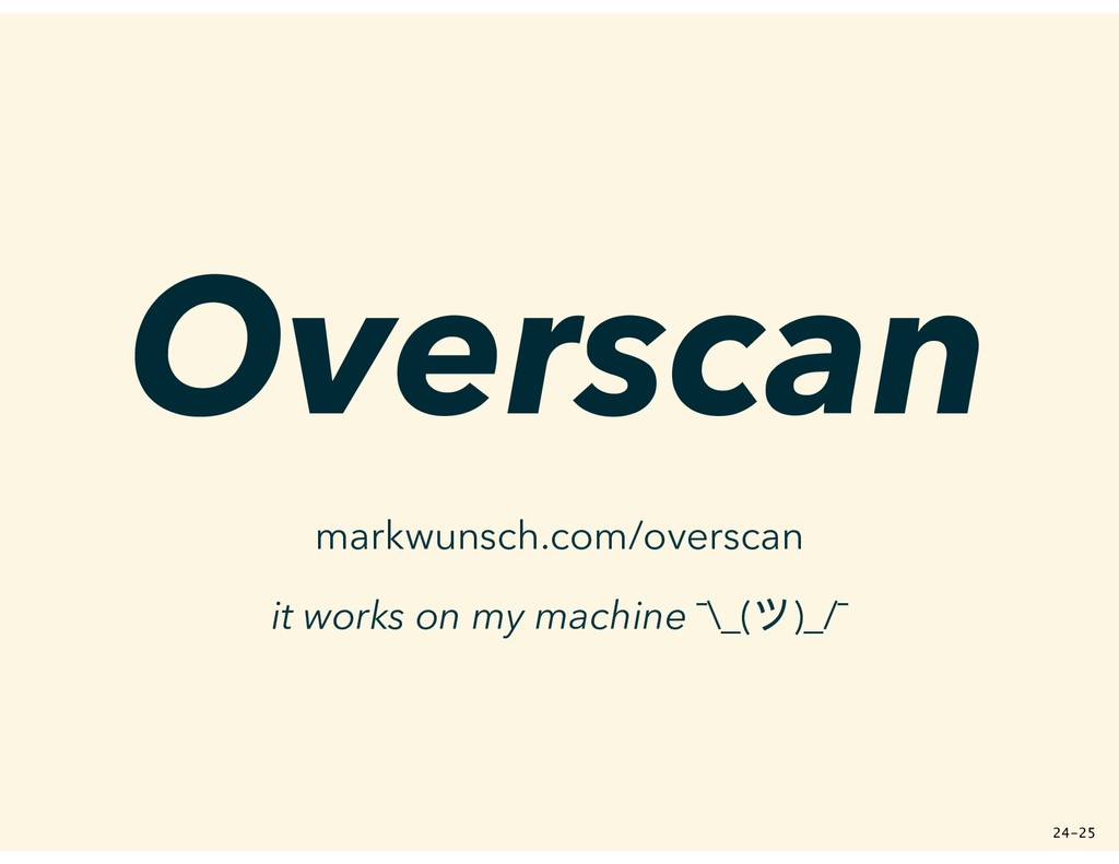 Overscan markwunsch.com/overscan it works on my...