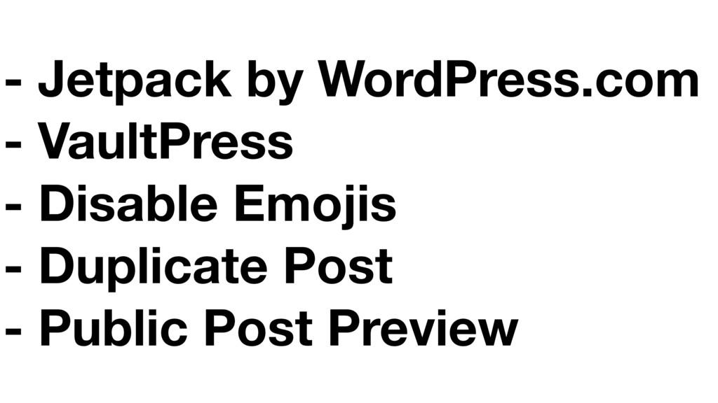 - Jetpack by WordPress.com - VaultPress - Disab...