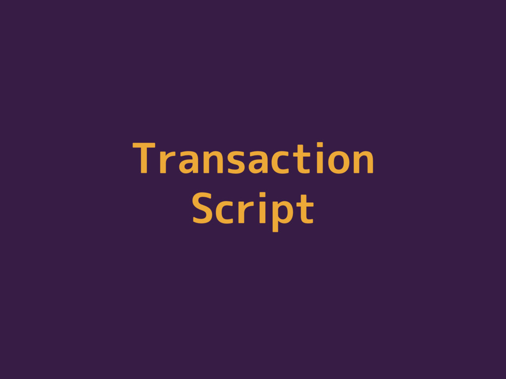 Transaction Script