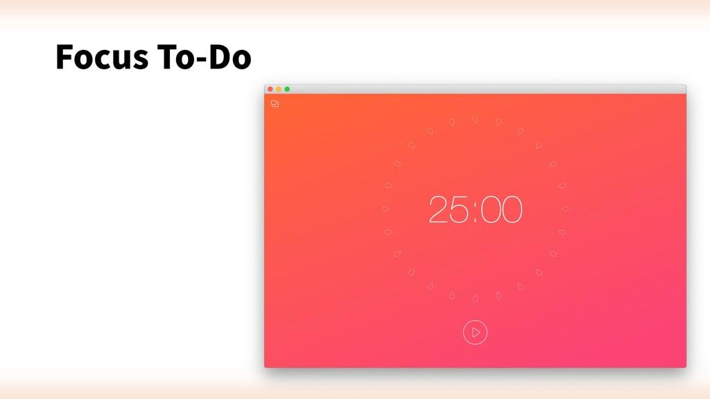 Focus To-Do