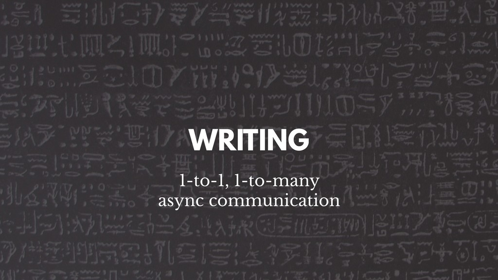 WRITING 1-to-1, 1-to-many async communication