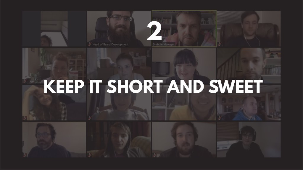KEEP IT SHORT AND SWEET 2