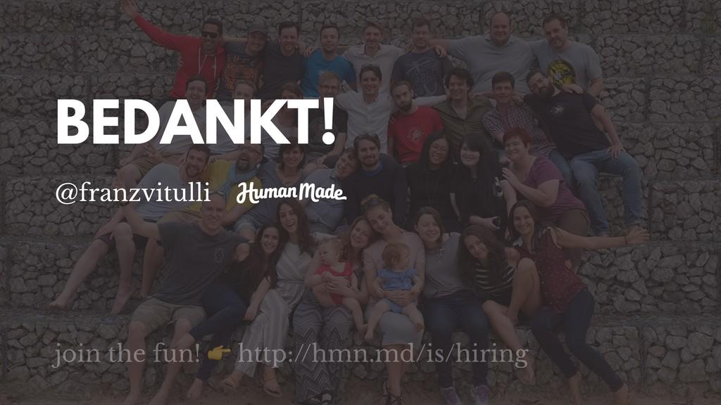 BEDANKT! @franzvitulli join the fun!  http://hm...