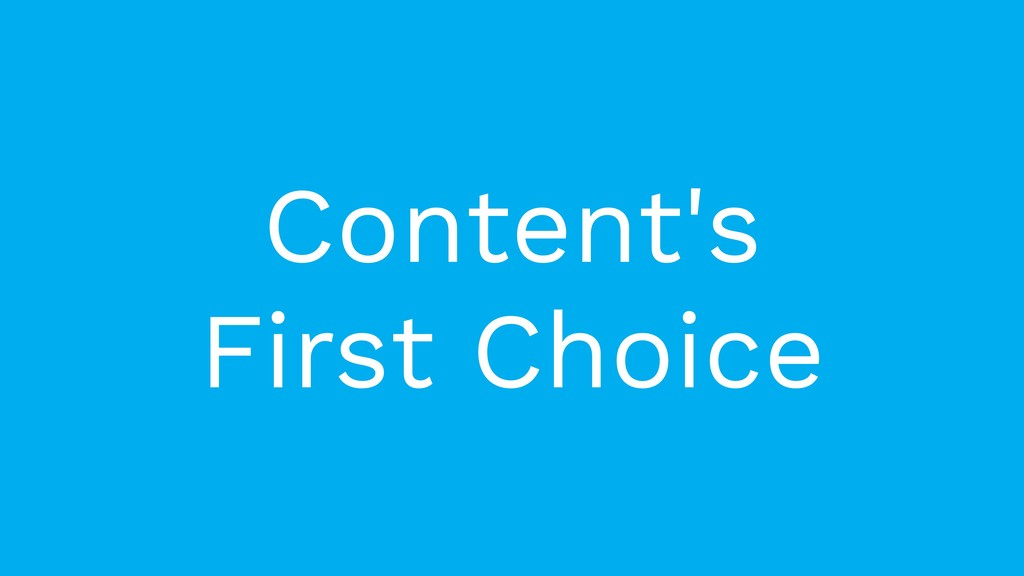 Content's First Choice