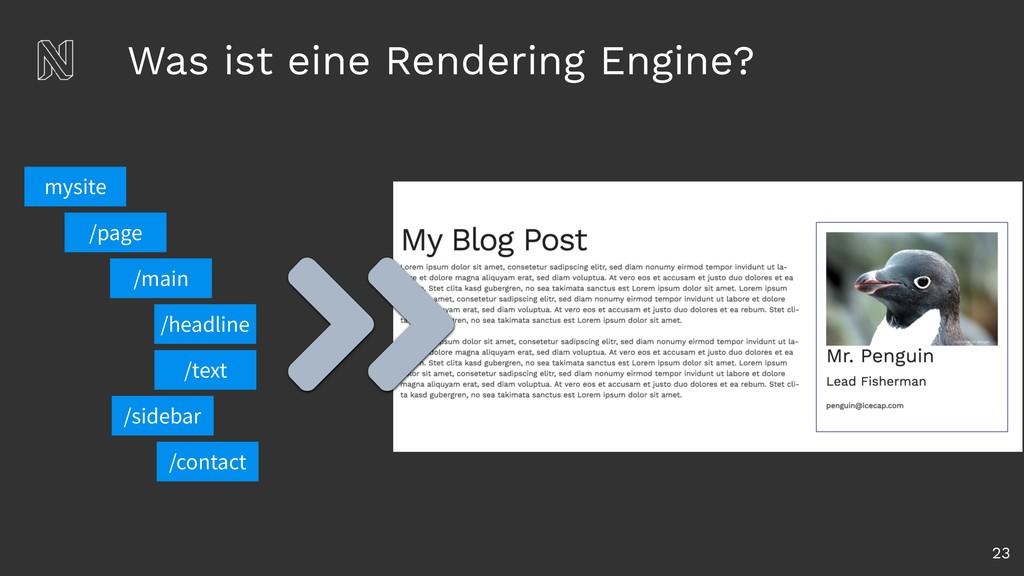 Was ist eine Rendering Engine? 23 /page /main /...