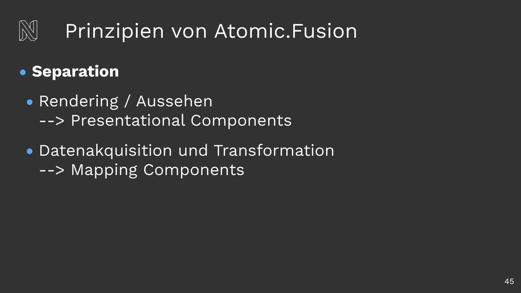 Prinzipien von Atomic.Fusion • Separation • Ren...