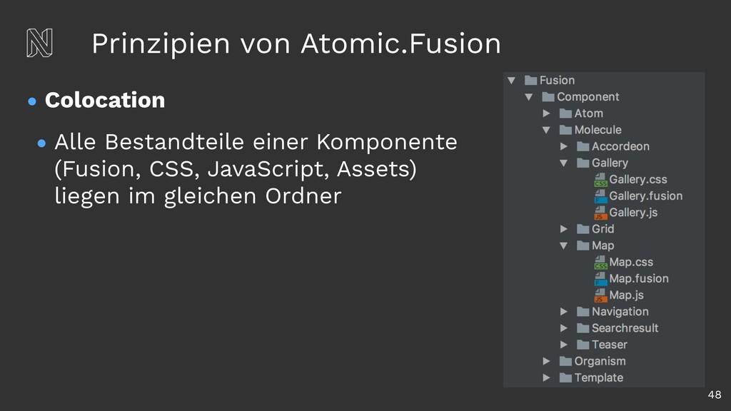 Prinzipien von Atomic.Fusion • Colocation • All...