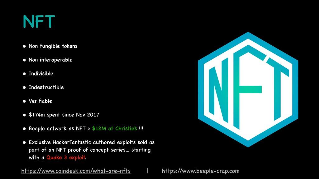 NFT • Non fungible token s  • Non interoperabl ...