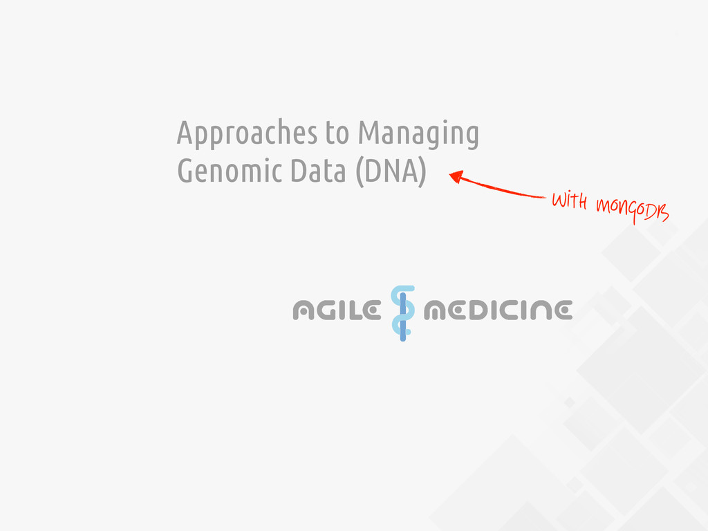 4 Approaches to Managing Genomic Data (DNA) Wit...