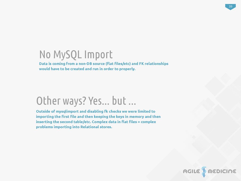 39 No MySQL Import Data is coming from a non-DB...